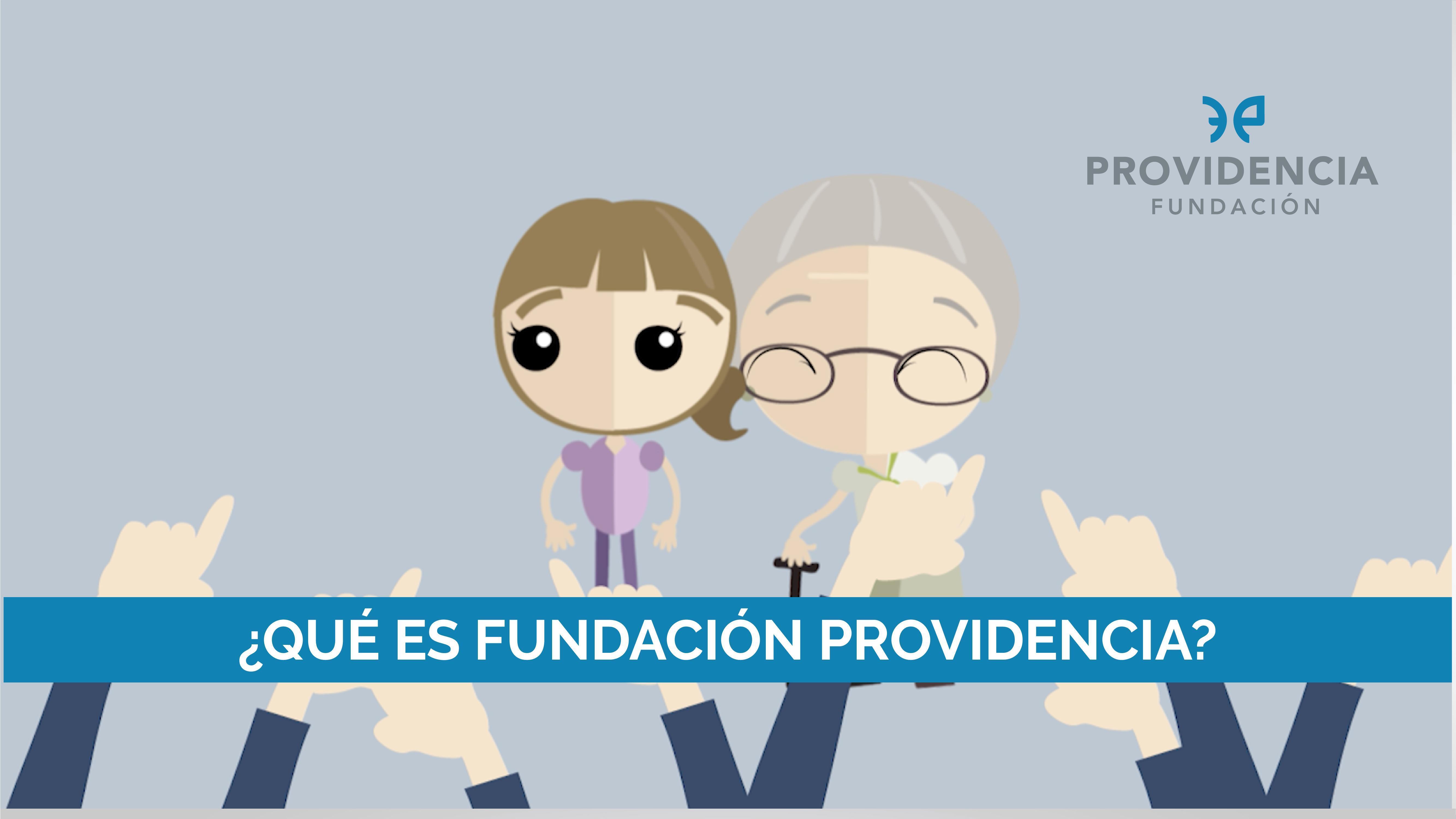 ¿Qué es Fundación Providencia?